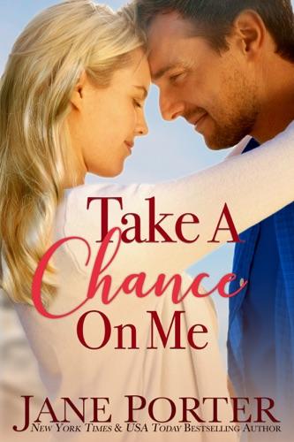 Jane Porter - Take a Chance on Me