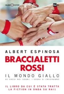 Braccialetti rossi da Albert Espinosa