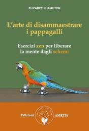 L'arte di disammaestrare i pappagalli