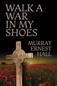 Walk a War in My Shoes