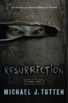 Resurrection A Zombie Novel