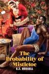 The Probability Of Mistletoe