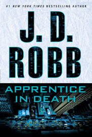 Apprentice in Death - J. D. Robb book summary