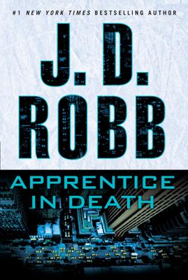 J. D. Robb - Apprentice in Death book