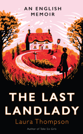 The Last Landlady - Laura Thompson book summary
