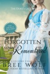 Forgotten  Remembered The Dukes Late Wife