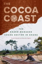 The Cocoa Coast: The Board-managed Cocoa Sector In Ghana
