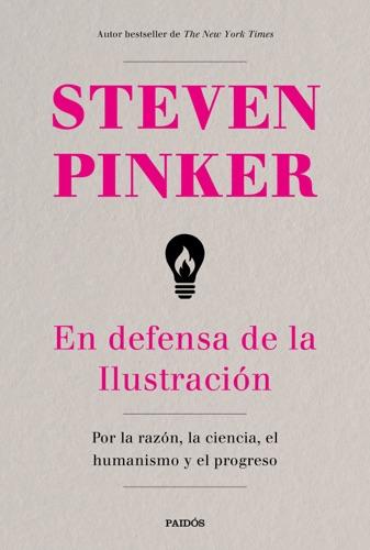 Steven Pinker - En defensa de la Ilustración