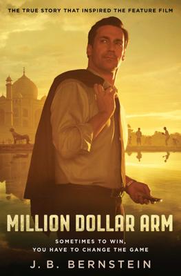 Million Dollar Arm - J. B. Bernstein book