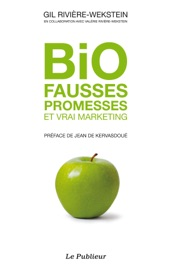 Bio fausses promesses et vrai marketing