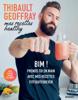 Thibault Geoffray - Mes recettes healthy illustration