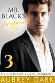 Mr. Black's Proposal - Book Three