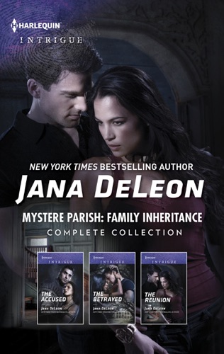Jana DeLeon - Mystere Parish: Family Inheritance Complete Collection