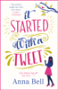 Anna Bell - It Started With A Tweet artwork