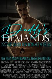 Daddy's Demands: Twenty-Five Steamy Daddy Dom Romance Novellas book