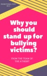 Why You Should Stand Up For Bullying Victims