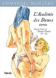 LACADéMIE DES DAMES - TOME 1