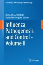 Influenza Pathogenesis and Control - Volume II