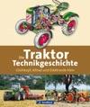 Die Traktor-Technikgeschichte