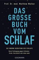Prof. Dr. med. Matthew Walker - Das große Buch vom Schlaf artwork