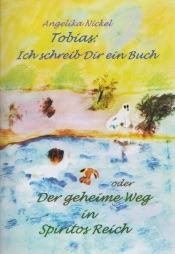 Download and Read Online Tobias, ich schreib Dir ein Buch