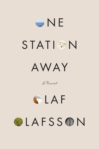 One Station Away - Olaf Olafsson - Olaf Olafsson