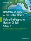 Habitats And Biota Of The Gulf Of Mexico Before The Deepwater Horizon Oil Spill
