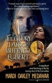 Download The Glory Days of Buffalo Egbert