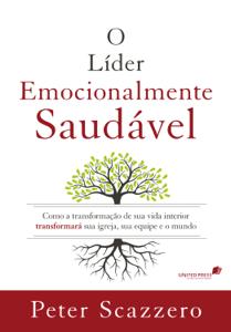 O líder emocionalmente saudável Book Cover