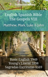 English Spanish Bible The Gospels Viii Matthew Mark Luke John
