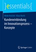 Kundeneinbindung im Innovationsprozess – Konzepte