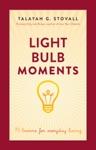 Light Bulb Moments