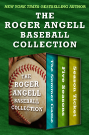 The Roger Angell Baseball Collection book