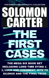 The First Cases - The Roberts and Bradley PI Collection Mega Six Book Set book