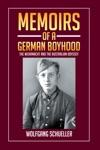 Memoirs Of A German Boyhood