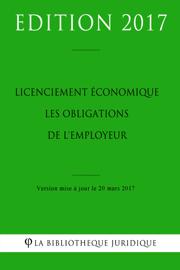 Licenciement économique : les obligations de l'employeur