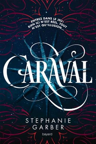 Stephanie Garber & Éric Moreau - Caraval