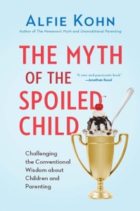 The Myth of the Spoiled Child Book Cover