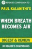 When Breath Becomes Air by Paul Kalanithi  Digest & Review
