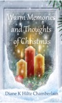 Warm Memories And Thoughts Of Christmas