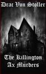 The Killington Axe Murders