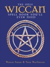 The Only Wiccan Spell Book Youll Ever Need