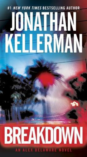 Jonathan Kellerman - Breakdown