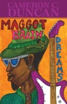 Maggot Brain Dreams Soliloquies Of Saturn