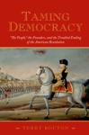 Taming Democracy