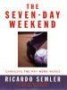 The Seven-Day Weekend