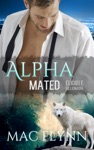 Eligible Billionaire Alpha Mated 1 An Alpha Billionaire Werewolf Shifter Romance