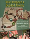Wire-Wrapped  Beaded Jewelry