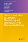 Statistical Applications For Chemistry Manufacturing And Controls CMC In The Pharmaceutical Industry