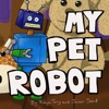 My Pet Robot